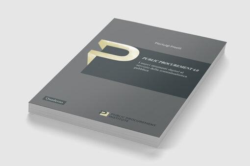 """""""Public Procurement 4.0. I nuovi strumenti digital al servizio della contrattualistica pubblica"""" di Pierluigi Piselli"""
